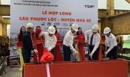 Sáng nay, TP HCM hợp long cầu Phước Lộc