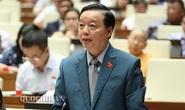 Bộ trưởng TN-MT Trần Hồng Hà: Không nên phát triển thủy điện nhỏ bằng mọi giá