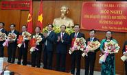 Bà Rịa-Vũng Tàu: Điều động, bổ nhiệm nhiều vị trí quan trọng