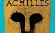 Trường ca Achilles: Góc nhìn mới