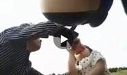Sự thật clip người đàn ông ép con gái 3 tuổi uống nước lạ, gây chấn động mạng xã hội
