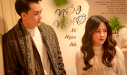Á quân Thần tượng Bolero Tô Ngọc Hà ra mắt MV Nỗi nhớ