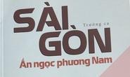 Sài Gòn - Ấn ngọc phương Nam