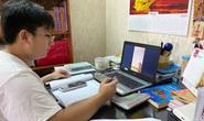Nhiều địa phương triển khai dạy trực tuyến
