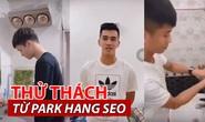 Tuyển thủ Việt rủ nhau quay clip hưởng ứng lời kêu gọi rửa tay của HLV Park Hang-seo