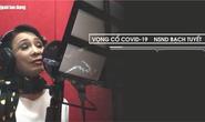 NSND Bạch Tuyết tạo ấn tượng với bài ca cổ về Covid - 19