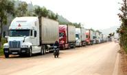 Trung Quốc siết thông quan, 2.600 xe hàng tắc ở cửa khẩu