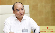 Thủ tướng đồng ý nới lỏng giãn cách xã hội, trừ 3 huyện