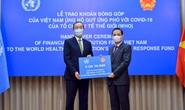 Việt Nam ủng hộ 50.000 USD cho quỹ ứng phó với Covid-19 của WHO