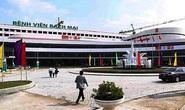 Đề nghị tạm dừng khám, chữa bệnh tại Bệnh viện Bạch Mai cơ sở 2