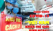 [eMagazine] Chống dịch covid-19: Thế giới nói gì về Việt Nam? [PHẦN CUỐI]