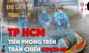 [eMagazine] Chống dịch Covid-19: Điều khó tin ở TP HCM (PHẦN 2)