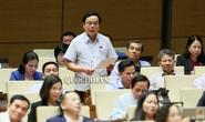 Đại biểu QH tranh luận về vụ án Hồ Duy Hải, vụ nhảy lầu tự tử sau tuyên án ở Bình Phước