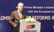 Chủ tịch EuroCham: Việt Nam đang có cơ hội vàng thu hút FDI từ công ty Châu Âu
