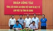 Bộ Y tế và Tổng LĐLĐ Việt Nam phối hợp nâng cao sức khỏe cho người lao động