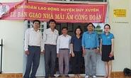 Quảng Nam: Hỗ trợ đoàn viên khó khăn về nhà ở