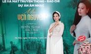 """Sao Mai Huyền Trang ra mắt dự án âm nhạc """"Mãi vẹn nguyên"""""""