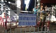 Đà Nẵng: Cách ly 5 tổ dân phố ở 1 phường vì có 12 ca mắc Covid-19