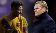 Koeman, Messi và nan đề Barcelona