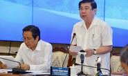 Chủ tịch UBND TP HCM trải lòng về đề án chính quyền đô thị