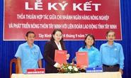 Tây Ninh: Hợp tác nâng phúc lợi đoàn viên