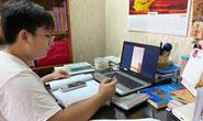 Bộ GD-ĐT chỉ đạo chủ động dạy trực tuyến để phòng dịch Covid-19