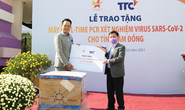Hội Doanh nhân trẻ Việt Nam và Tập đoàn TTC tặng máy Real-time PCR xét nghiệm virus SARS-CoV-2 cho tỉnh Lâm Đồng