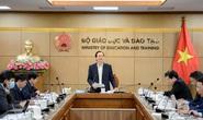 Bộ trưởng Phùng Xuân Nhạ nêu yêu cầu với đề thi tốt nghiệp THPT 2021