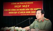 Giám đốc Công an An Giang nói về 3 chiến dịch lớn