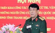 Đại tướng Lương Cường ứng cử đại biểu Quốc hội tại Thanh Hóa