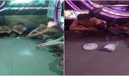 55 dân chơi làm liều trong karaoke ở Đồng Nai