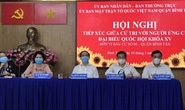 TP HCM: Cử tri mong ứng cử viên đừng để hết nhiệm kỳ còn mắc nợ dân