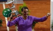 Nadal hạ Djokovic, đăng quang Rome Masters 2021