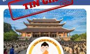 Giả mạo Facebook chùa Bái Đính kêu gọi từ thiện
