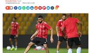 Báo chí UAE tự tin đội nhà sẽ đánh bại tuyển Việt Nam