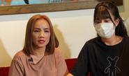 Con gái diễn viên Hoàng Yến chia sẻ lý do mẹ bị hành hung