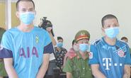 Phạt tù 2 kẻ say rượu chém cán bộ tại chốt kiểm soát dịch Covid-19