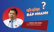 Chủ tịch tỉnh Quảng Ngãi lên tiếng về thông tin không nhận người về từ TP HCM