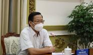 Phó Bí thư Thường trực Phan Văn Mãi: TP HCM sẽ giới hạn thời gian người dân được ra đường
