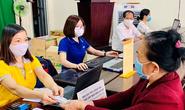 Đề xuất tăng 15% lương hưu, trợ cấp hàng tháng cho 8 nhóm đối tượng