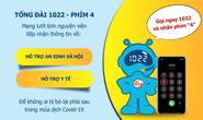 TP HCM: Tiếp nhận thông tin hỗ trợ sức khỏe và an sinh xã hội qua Tổng đài 1022