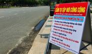 Bà Rịa - Vũng Tàu: 4 huyện áp dụng giãn cách xã hội theo Chỉ thị 15