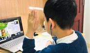 Nhiều địa phương lùi thời gian tựu trường, sẵn sàng dạy học trực tuyến