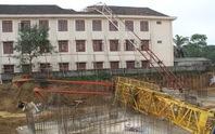 Vụ sập cần cẩu đè chết 1 học sinh: Công trình chưa được cấp phép xây dựng