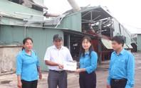 Bám sát hỗ trợ công nhân vùng bão lũ
