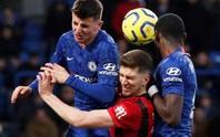 Nhận đòn đau Bournemouth, Chelsea sắp văng top 4 Ngoại hạng Anh