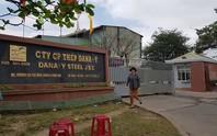 Hai nhà máy thép ở Đà Nẵng dừng hoạt động: Ngân hàng kêu trời vì nợ xấu