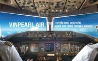 Từ hôm nay 16-8, Vingroup tuyển 400 học viên phi công, bao đầu ra