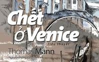 Chết ở Venice: Cái đẹp trong cảnh điêu tàn