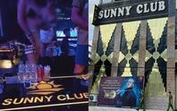 Khởi tố liên tiếp 2 vụ án liên quan quán bar Sunny